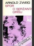 Spor o seržanta Gríšu - náhled