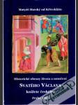 Historické obrazy života a umučení svatého Václava knížete českého - náhled