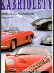 Kabriolety - historie a vývoj automobilu snu - náhled