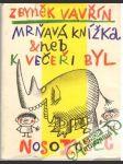 Mrňavá knížka aneb k večeři byl nosorožec - náhled