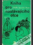 Kniha pro nastávajícího otce - náhled