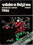 Věda a lidstvo 1985 - náhled