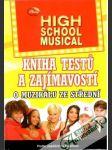 High School Musical - kniha testů a zajímavostí o muzikálu ze střední - náhled