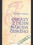 Obrazy z dějin národa českého II., III. - náhled