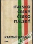Italsko - český a česko - italský kapesní slovník - náhled