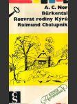 Burkental, Rozvrat rodiny Kýru, Raimund Chalupník - náhled