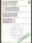Kapitoly z českého dějepisu umění I., II. - náhled