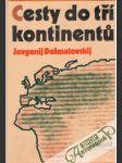 Cesty do tří kontinentů - náhled