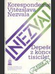 Depeše z konce tisíciletí: korespondence Vítězslava Nezvala - náhled