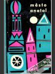 Město Anatol - náhled