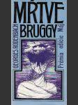 Mŕtve Bruggy - náhled