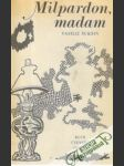Milpardon, madam - náhled