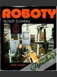 Roboty slouží člověku - náhled
