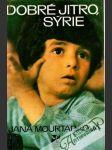 Dobré jitro, Sýrie - náhled