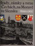 Hrady, zámky a tvrze v Čechách, na Moravě a ve Slezsku (I. - V.) - náhled