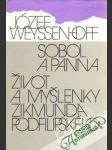 Sobol a panna, Život a myšlenky Zikmunda Podfilipského - náhled