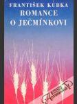 Romance o Ječmínkovi (I. - II.) - náhled