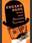 Divoký život Alexandra Staviského - náhled