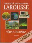 Tematická encyklopedie Larousse 2. (Věda a technika) - náhled