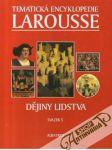 Tematická encyklopedie Larousse 5. (Dějiny lidstva) - náhled