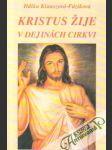 Kristus žije v dejinách cirkvi - náhled