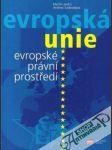 Evropská unie - Evropské právní prostředí - náhled