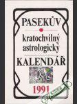 Pasekúv kratochvilný astrologický kalendář 1991 - náhled