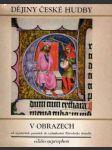 Dějiny české hudby v obrazech - náhled