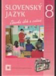 Slovenský jazyk 8. Zbierka úloh a cvičení - náhled