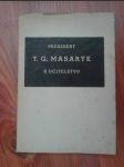 President T.G. Masaryk k učitelstvu - soubor promluv presidenta Osvoboditele z let 1919-1935 - náhled