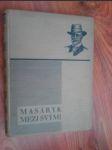 Masaryk mezi svými - kniha krásných vzpomínek - náhled