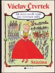 Jak ševci zvedli vojnu pro červenou sukni, Stázina - náhled