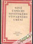 Nové úspěchy sovětského výtvarného umění - náhled
