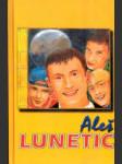 Lunetic - aleš - náhled