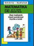 Matematika pro 6. ročník zš 3 -úhel,trojúhelník, osová souměrnost, krychle kvádr - náhled