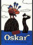 Oskar na ostrovech - náhled