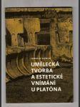 Umělecká tvorba a estetické vnímání u Platóna - náhled