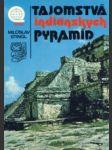 Tajomstvá indiánskych pyramíd - náhled