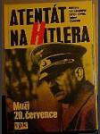 Atentát na Hitlera, Muži 20. července - náhled