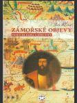 Zámořské objevy - Vasco da Gama a jeho svět - náhled