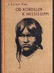 Od Kordiller k Mississippi - náhled