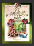 21 originálních patchworkových tašek  - náhled