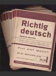 Německy pro zcela pokročilé - Richtig deutsch - systematická učebnice a cvičebnice praktické a hovorové němčiny pro studium soukromé, jazykové kursy, učitelské odborné zkoušky a praktické zkoušky universitní. III. Teil, Oberstufe - náhled