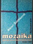 MOZAIKA - Sborník pro premonstrátský život - MARIÁNSKÁ ÚCTA - Kolektiv - náhled