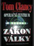 Zákon války - operační centrum - clancy tom / pieczenik steve - náhled