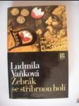 Žebrák se stříbrnou holí (2) - VAŇKOVÁ Ludmila - náhled