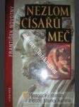 Nezlom císařů meč - novotný františek - náhled