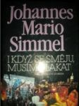 I když se směju,musím plakat (2) - SIMMEL Johannes Mario - náhled