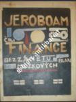Jeroboam čili finance bez zánětu blan mozkových - laffitte pavel - náhled