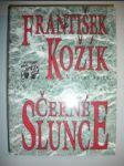 ČERNÉ SLUNCE.Román života a díla markýze D.A.F.de Sade (2) - KOŽÍK František - náhled